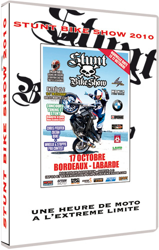 DVD du Stunt Bike Show 2010