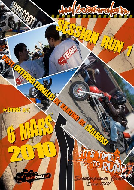 Affiche de la 1ère session de runs ScooterPower 2010 à Salbris